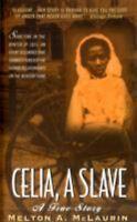 Celia, a Slave by Melton A. McLaurin (1999, Paperback)