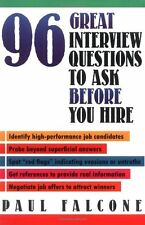 96 Great Interview Questions to Ask Before You Hire,Falcone