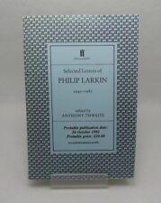 Philip Larkin Selected Letters 1940-1985 ADVANCE PROOF COPY! High Windows, etc