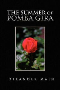The Summer of Pomba Gira by Oleander Main