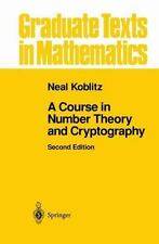 A Course in Number Theory and Cryptography Graduate Texts in Mathematics
