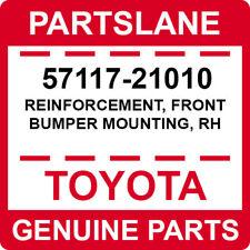 57117-21010 Toyota OEM Genuine REINFORCEMENT, FRONT BUMPER MOUNTING, RH
