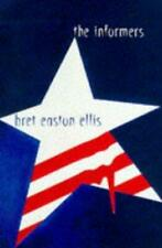 The Informers, Ellis, Bret Easton, Used; Good Book