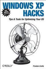 Windows XP Hacks: Tipps & Tools für die Anpassung und Optimierung Ihrer OS, Preston G
