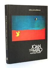 Margit ROWELL. Joan Miro Peinture = Poésie. Editions de la Différence 1976.