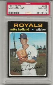 1971 TOPPS # 662 MIKE HEDLUND,  PSA 8 NM-MT, TOUGH, SHORT PRINT, HIGH NUMBER