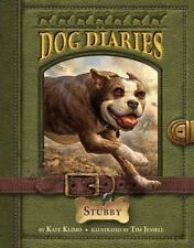 Dog Diaries Series Book #7 # 7 Stubby by Kate Klimo (2015, Paperback) Book PB