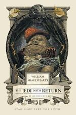 William Shakespeare's The Jedi Doth Return William Shakespeare's Star Wars