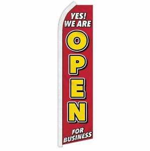 """YES! WE ARE OPEN FOR BUSINESS"" advertising super flag swooper banner sign"