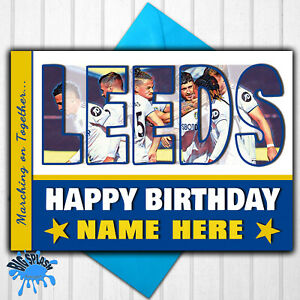 Leeds United Personalised Birthday Card Any Name/Relative/Age 21st 30th 40th 50