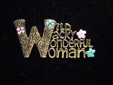 """JJ"" Jonette Jewelry Brite Antique Gold Pewter 'Wild Wacky Wonderful Woman' Pin"