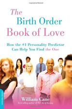 The Birth Order Book of Love: How the #1 Personali