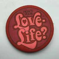 "Vintage Hallmark Cards How's Your Love Life 2-1/4"" Button Pin Pinback USA F8"
