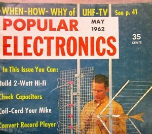 Vintage Popular Electronics Magazine May 1962 Radio TV Advertising