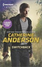 Switchback by Catherine Anderson (2015, Paperback)