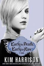 Early to Death, Early to Rise - Madison Avery, Book 2 by Kim Harrison (2010, HC)