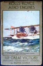 ROLLS ROYCE AERO ENGINES & THE GREAT VICTORY WW1 SEAPLANES FLYING BOATS AIRSHIPS