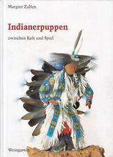 Indianerpuppen zwischen Kult und Spiel - Margret Zalfen Kachina Hopi Rag Doll