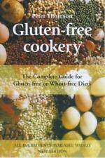 Sans Gluten Cookery: The Complete Guide Pour Ou Wheat-Free Régimes Alimentaires