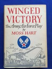 WINGED VICTORY. THE ARMY AIR FORCE PLAY - FIRST EDITION INSCRIBED BY MOSS HART
