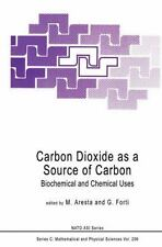 Carbon Dioxide As a Source of Carbon : Biochemical and Chemical Uses 206...