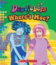 Doodlebops: Where's Moe? (2007, Board Book)