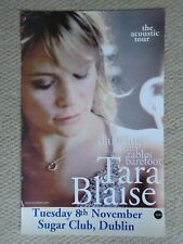 TARA BLAISE CONCERT GIG POSTER 2005 UNRELEASED POSTER DUBLIN FULLY DATED GIG GEM