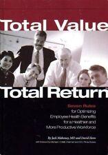 Total Value, Total Return: Seven Rules For Optimiz