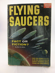 Flying Saucers - Fact or Fiction? Max B. Miller / Trend Book 145