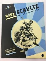 Mark Schultz Various Drawings Volume 2 TWO 2006 HC SIGNED LE 764/1000 LN Book