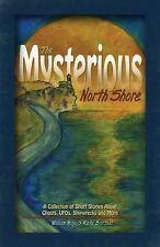 Die geheimnisvolle North Shore: eine Sammlung von Kurzgeschichten über Geister,...