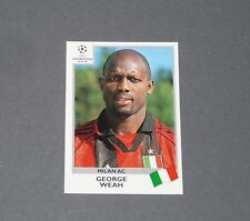 305 GEORGE WEAH MILAN AC LIBERIA  PANINI FOOTBALL CHAMPIONS LEAGUE 1999-2000