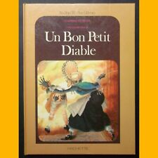 Cinq épisodes tirés de UN BON PETIT DIABLE Comtesse de Ségur J.-L. Henriot 1982