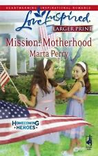 Mission : Motherhood by Marta Perry (2008,...