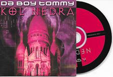 DA BOY TOMMY - Kol nedra CD SINGLE 2TR Belgium Cardsleeve 2000 Jumpstyle