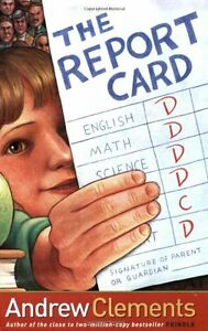 Andrew Clements~THE REPORT CARD~SIGNED 1ST/DJ~NICE COPY