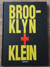 Brooklin + Klein. Ediz. inglese - Klein William