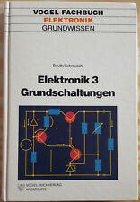 Vogel Fachbuch Elektronik Grundwissen Elektronik 3 Grundschaltungen