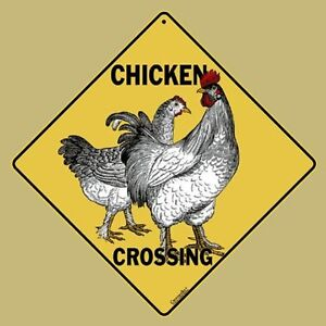 "CHICKEN CROSSING Sign, 12"" by 12"" on sides-16"" on Diagonal-Indoor/Out-Aluminum"