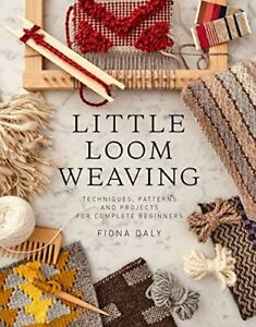 Little Loom Weaving (Artisan Crafts) by Daly, Fiona Book The Cheap Fast Free