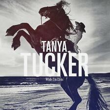 Tanya Tucker - While Im Living [CD] Sent Sameday*