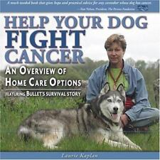 Help Your Dog Fight Cancer: An Overview Of Home Care Options-ExLibrary