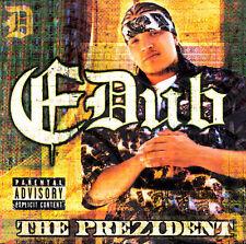 1 CENT CD The Prezident [PA] - E-Dub