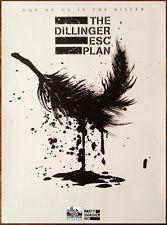 THE DILLINGER ESCAPE PLAN One Of Us Killer Ltd Ed RARE HUGE Poster! Dissociation