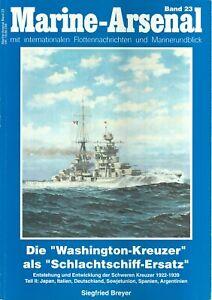 Zeitschrift Marine-Arsenal Band 23, Washington-Kreuzer als Schlachtschiff-Ersatz