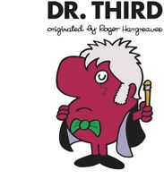 Dr. Third (Doctor Who) (Mr. Men and Little Miss) [New Book] Paperback