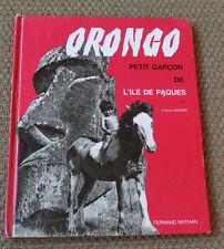 1965 Orongo Garçon de Ile de Paques Mazière Coutume tradition Livre enfant