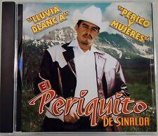 El Periquito de Sinaloa Lluvia Blanca Perico y Mujeres CD New Nuevo Sealed