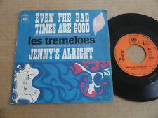 "DISQUE 45T DES TREMELOES  "" EVEN THE BAD TIMES ARE GOOD """
