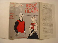 Roof Over Our Heads, Marguerite Dickson, Dust Jacket Only